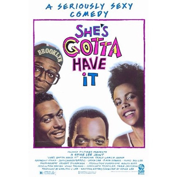 She's Gotta Have It... The first Spike Lee Joint!