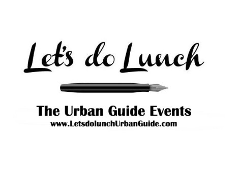 Let's do Lunch: An Urban Girl's Guide to Making Contacts – and KeepingThem